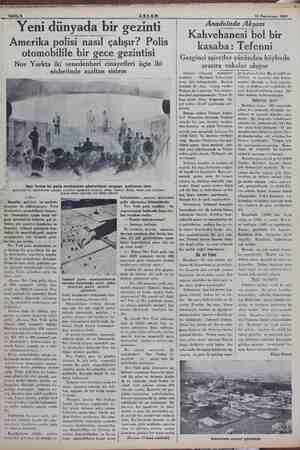 """""""Sahife 8 ümmi 15 Teşrinisani 1934 Yeni dünyada bir gezinti Amerika polisi nasıl çalışır? Polis otomobilile bir gece..."""