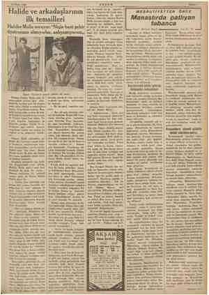 """m 17 Nisan 1935 AKŞAM ME — © Sahife? Halide ve arkadaşlarının ilk temsilleri Habibe Molla soruyor: """"Niçin beni şehir..."""