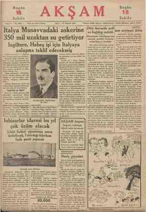 i Bugün Sahife AKŞAM Bugün 16 Sahife Sene 17 — No, 5992 — Fiati her yerde 5 kuruş SALI — 25 Haziran 1935 İtalya Musavvadaki