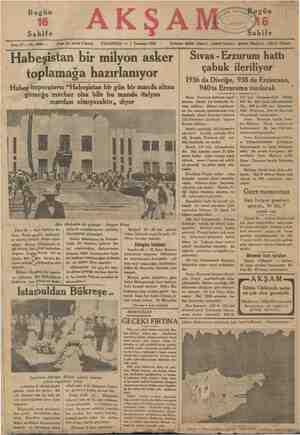 Bugün Sahife Sene 17 — No. 5998 — Fiati her yerde 5 kuruş PAZARTESİ — 1 Temmuz 1935 Habeşistan bir milyon asker toplamağa