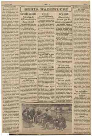 6 Temmuz 1935 AKŞAMDAN AKŞAMA Şarbayın hediyeleri Bay Üstündağ, şehrimiz hak- kında çok iyi tetebbülerle ve ta- ze taze...