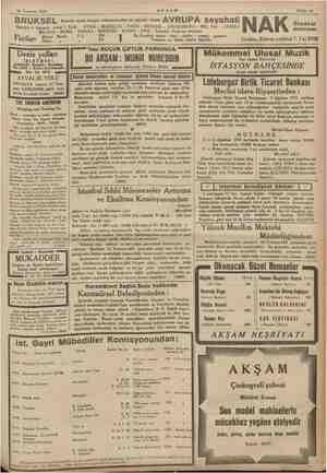   16 Temmuz 1935     AKŞAM Sahife 15 BRUKSEL Yiuslar arası sergisi mlünasebetlie 26 günlük ye AVRUPA seyahati s Hareket 6...