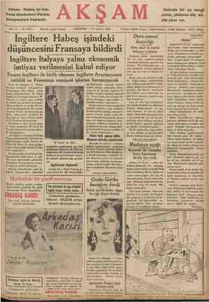 f | ; Italyan - Habeş işi hak- kında dündenberi Pariste konuşmalara başlandı. Sene 17 — No, 6043 — İngiltere Habeş işindeki -