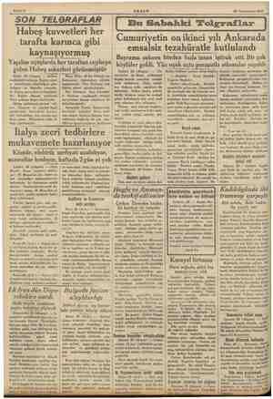 Sahife 2 AKŞAM | 30 Teşrinievvel 1935 SON TELGRAFLAR Habeş kuvvetleri her tarafta karınca gibi kaynaşıyormuş Yapılan...