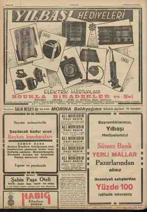 Sahife 12 AKŞAM 24 Kânunuevvel 1935 ELEKTRİK HARİKALARI İSTANBUL — ANKARA, e ve SATİE nin ün Şubelerinde Anadolu satış...