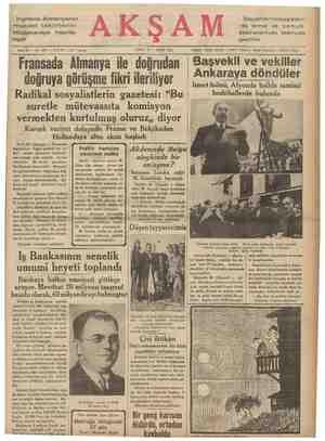Ingiltere, Almanyanın mukabil tekliflerini müzakereye hazırla- nıyor İtalyanlar Habeşistan- da şimal ve cenub cebhelerinde