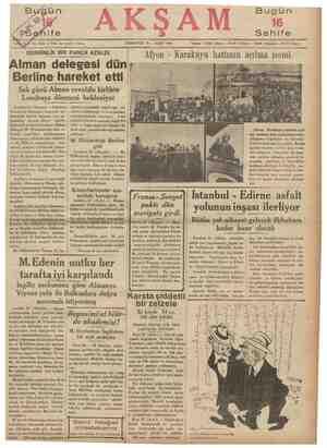 Bugün AKŞAM Sahife BEL iğ; 420 are) - 24249'( Tahrir) - 24248 mezi iela » 20113 ( Klişe) — Afyon - Karakuyu hattının açılma