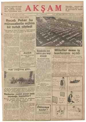Kudüs civarında arab- larla İngiliz kuvvet- leri arasında munta- zam muharebe oldu Receb Peker bu münasebetle mühim bir nutuk
