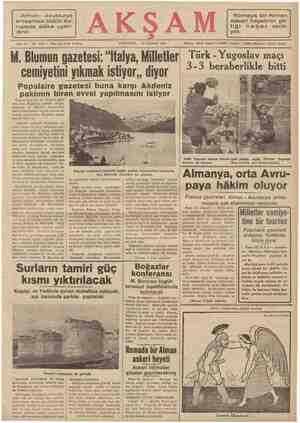 Alman - Avusturya anlaşması bütün Av- rupada alâka uyan- dırdı. A PAZARTESİ — 13 TEMMUZ 1936 Romaya bir Alman askeri...