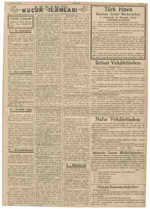 15 Temmuz 1936 Türk Hava KÜÇÜK İLÂNLAR «Akşam» in Pazar, Çarşam- ba ve Cuma hüshalarında çıkar, 1 — Iş arıyanlar KEMA A A