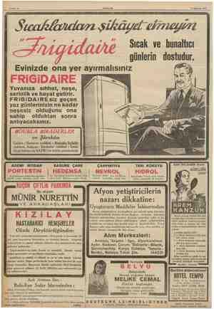 Sahife 12 AKŞAM 9 Ağustos 1936 Yuvanıza sıhhat, neşe, serinlik ve hayat getirir. FRiGİDAiRE siz geçen yaz günlerinizin ne...