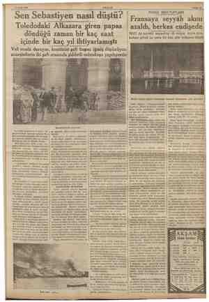 17 Eylül 1936 AKŞAM Sen Sebastiyen nasıl düştü? Toledodaki Alkazara gi ren papas döndüğü zaman bir kaç saat içinde bir kaç