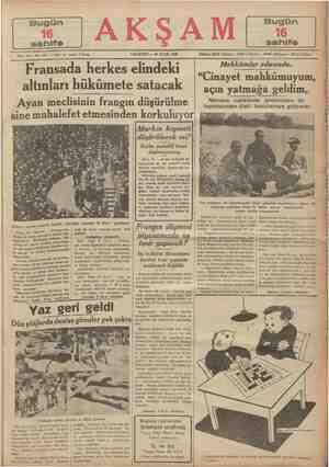 —— Sene 19 — No, 6447 — Finti her yerde 5 kuruş PAZARTESİ — 28 EYLÜL 1936 Fransada herkes elindeki altınları hükümete...