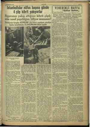 IPA Kaza 24 Kânunusani 1937 Istanbullular nüfus başına günde AKŞAM 4 çöp kibrit yakıyorlar Sigaranızı yakıp attığınız kibrit