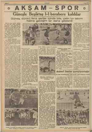 8 Mart 1957 Güneşle Beşiktaş 1-1 berabere kaldılar Güneş, dünkü fena şartlar içinde bile, çetin bir takım Güzel bir hava,