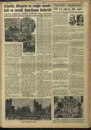 ii Mart 1837 Arjantin, yanın en zengin memle- ARŞAM keti ve cenubi Amerikanın önderidir Arjantin, buğdayları, yünleri,...