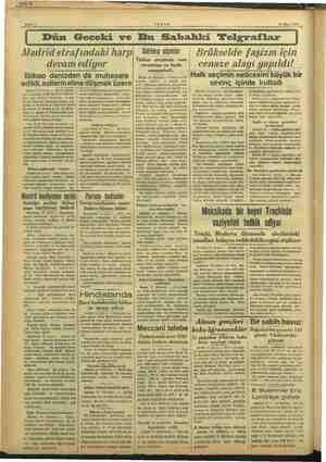 13 Nisan 1937 m) Dün Geceki ve Bu Sabahki Telgraflar Madrid etrafındaki harp devam ediyor Bilbao denizden de muhasara...