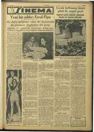 —— 25 Nisan 1937 Yeki bir yıldız: Errol Fiyn Iki defa milyoner olan iki defasında da parasını kaybeden bir genç Henüz 27
