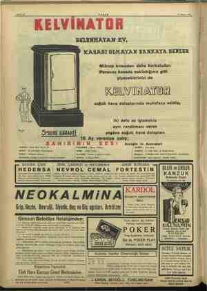 Sahife 12 AKŞAM 16 Mayıs 1937 bal —— e — KELVİNATOR BULUNMAYAN EV, KASASI OLMAYAN BANKAYA BENZER Mikrop hırsızdan daha...