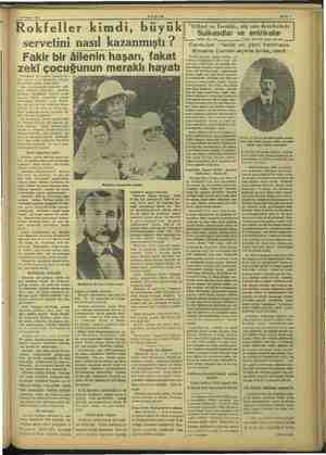 25 Mayıs 1937 AKŞAM Rokfeller kimdi, büyük servetini nasıl kazanmıştı ? Fakir bir âilenin haşarı, fakat zeki çocuğunun...
