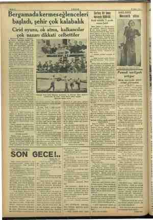 Bergamada kermes eğlenceleri başladı, şehir çok kalabalık Cirid oyunu, ok atma, kalkancılar çok nazarı dikkati celbettiler