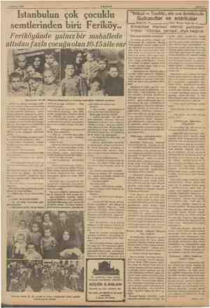 1 Haziran 1997 AKŞAM Sahife ? İstanbulun çok çocuklu semtlerinden biri: Feriköy.. Feriköyünde yalnız bir mahallede altıdan