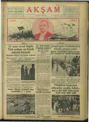Türk ordusu en büyük zaferini kazandı ... bayramı... Çin - Sovjet anlaşması 'Şanghayda bo%ğlaidah 121 Ağustosta imzalanmış! büyük yangın çıktı Resmi Çin mahfilleri çıkan haberi tekzb — Şehrin etrafındaki Japon kuvvet- SaL .|leri yeniden bir mikdar ilerlediler