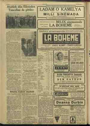 Bahife 4 — AKŞAM 18 Teşrinisani : Tunceline Atatürk Malatyada askeri (Baş tarafı 1 nci sahifede) yüksek bir eseri olan bu