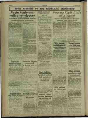 i EŞ amal Kim aa Kğ za Sanife 2 mem AKŞAM — 11 Kânunusani 1938 * Dün Geceki ve Bu Sahahki Haberler Peşte konferansı netice
