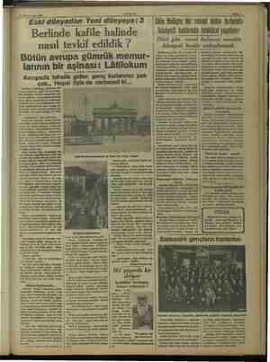 AKŞAM 11 Kânunusani 1938 — Eski dünyadan Yeni dünyaya: 3. Berlinde kafile halinde - nasıl tevkif edildik ? Bütün avrupa...