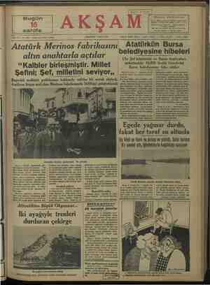 """Bugün sahife Sene 20 — No. 6933 — Fiati her yerde 5 kuruş Atatürk Merinos fabrikasını altın anahtarla açtılar """"Kalbler..."""
