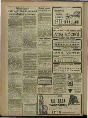 """""""Yalarında. herkesin ağır uykuya dal- Bahife 4 AKŞAM 8 Şubat 1938 Taksim cinayeti Rakı eğlentisinin parasını vermediklerine"""