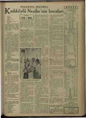Kadıköylü Nezihe'nin kocaları   kalmış ve mütareke senelerinde d€ ay-   ni milliyetteki ecnebilerin nüfuzu &i- İ —— — Nasıl?