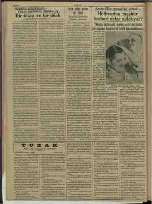 Givi Sahife 6 AKŞAM -— 4 Nisan 1938 5d PAZARTESİ KONUŞMALARI: Yakın tarihimiz hakkında Bir kitap ve bir dilek Türk Tarih