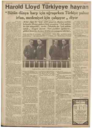 """30 Nisan 1938 ——  — — Harold Lloyd Türkiyeye AKŞAM Bahıfe 9 hayran """"Bütün dünya harp için uğraşırken Türkiye yalnız irfan,"""