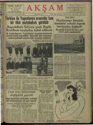 KafAı GA FALER ei BERE Kral Boris tarafından kabul edilecek B. Celâl Bayarın Yugoslavya seyahati hakkında resmi tebliğ neşredildi - Başvekil dün Yugoslav radikal partisini ziyaret etti, nutuklar söylendi Başvekilimiz Sofyada 6 saat kalacak ve Bulgar Başvekili ile görüşecek Bu genfş arsada bir ;por yeri ve bir park yapılacaktır lılıı:.bulunımınlğnnkhqımıy an ve şanun, bunün tarafından zarfında — yapılaca Hakbi l ö nn