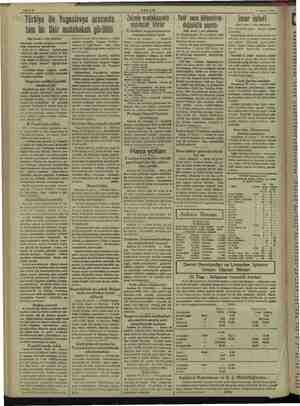 Sahife 8 AKŞAM >>Türkiye ile Yugoslavya arasında tam bir fikir mutabakatı görüldü (Baş tarafı 1 inci sahifede) ber salona