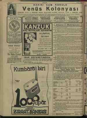 AKŞAM 16 Mayıs 1938 HAKiKi ÇAM KOKULU Venüs Kolonyası CİĞERLERİ ZAYIF ve SİNİRLERİ BOZUK OLANLARIN KALBİNE FERAHLIK VERİR