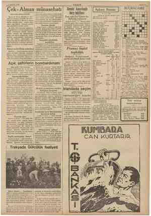 9 Haziran 1938 Çek- (Baş tarafı birinci sahifede) Mebus B. Kund, Başvekil B. Hod- zaya bir muhtira vermiştir. Bu muh- tırada