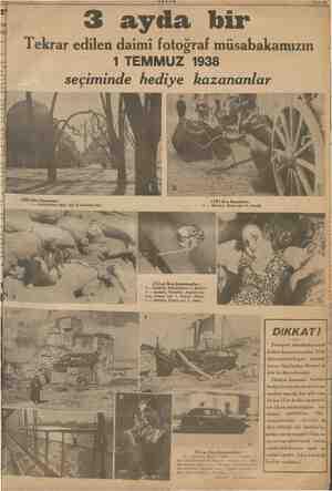 ARENA: 4 PO o AKŞAM 3 ayda bir Tekrar edilen daimi fotoğraf müsabakamızın | i 1 TEMMUZ 1938 ? seçiminde hediye kazananlar...