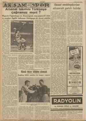 6 Teşrinlevvet 1938 Arsenal takımını Türkiyeye çağıramaz mıyız ? Mayısta Yugoslavya ve Romanyada maç yapacak olan yu meşhur
