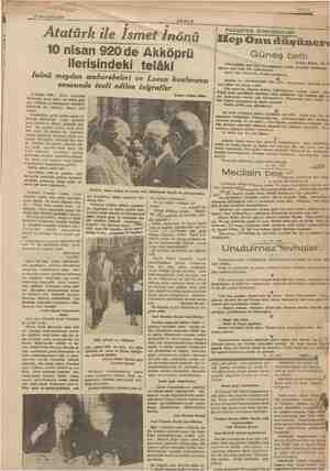 """> ya > üye  İ ll """" - mii — ani Gi 14 Teşrinisani 1938 ER - AKŞAM aman Atatürk ile İsmet İnönü 10 nisan 920'de Akköprü..."""