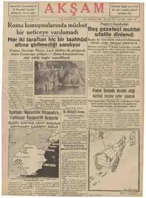 Romada B. Chamberlain ile B. Mussolini arasında Filistinde İngiliz askerlerile bir çete arasında şiddetli AK görüşmeler devam