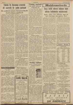 AKŞAM 9 Temmuz 1939 Şi e t ; : Taksim ile Ayazpaşa arasında 85 metrelik bir cadde açılacak Bu caddenin tamam karşısına...