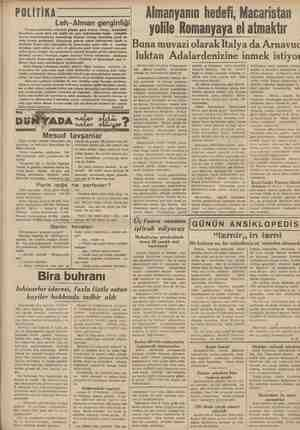 POLİTİKA Leh-Alman gerginliği Damzig meselesinin vehameti günden güne artıyor, Versay muaheğesi mucibince ancak sekiz yüz...