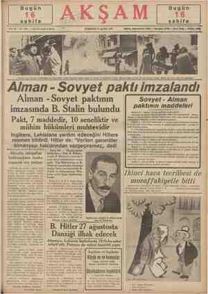 Alman - Sovyet paktının ımzasında B. Stalin bulundu Pakt, 7 maddedir, 10 seneliktir ve mühim hükü ükümleri muhtevidir e...