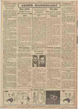 24 Ağustos 1939 AKŞAMDAN AKŞAMA Islahhane tarzında bazı mekteblere ihtiyaç vardır Mekteplerin açılma zamanı yak- Taşıyor....