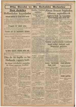 l ii Nİ i .... Son dakika Hollandadan kaçırılanlar Hollanda meclisine bir istizah takriri verildi Paris 28 — Amsterdamdan...
