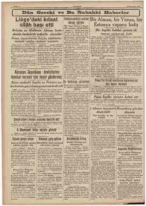 Liğse'deki kıtaat silâh başı etti Belçika ve Hollânda Alman hudu- dunda fevkalâde tedbirler alıyorlar Alman tayyarelerinin