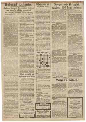 Belgrad toplantısı Balkan Antantı konseyinin içtimaı her tarafta alâka uyandırdı Bir Macar gazetesi Türk - İtalyan...